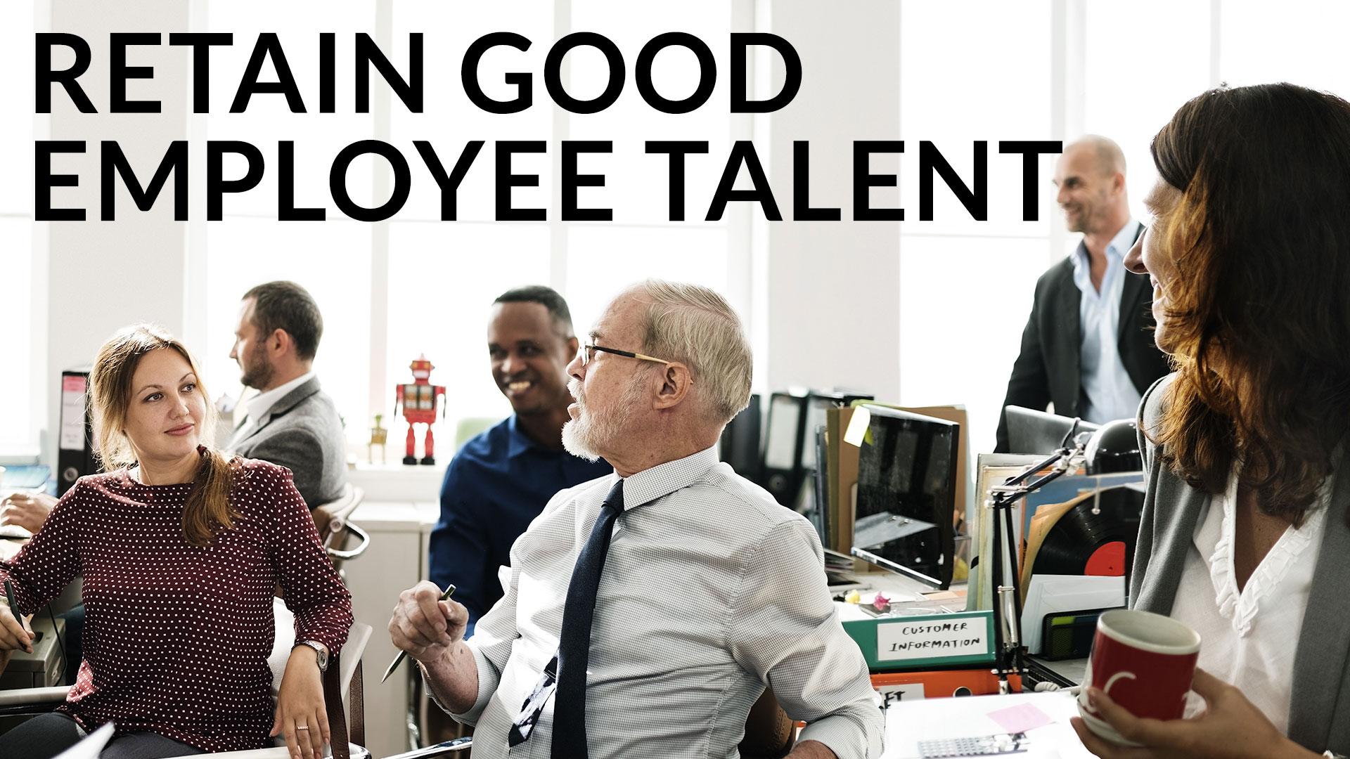 Retain-Good-Employee-Talent-1920