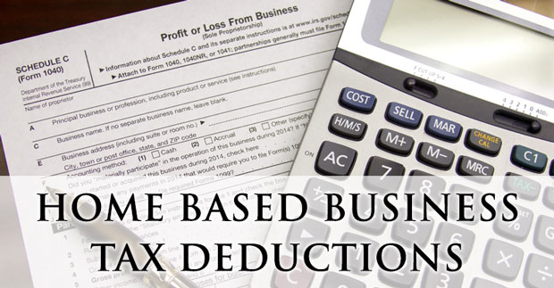 Home Based Business Tax Deductions Previous Next View Larger Image