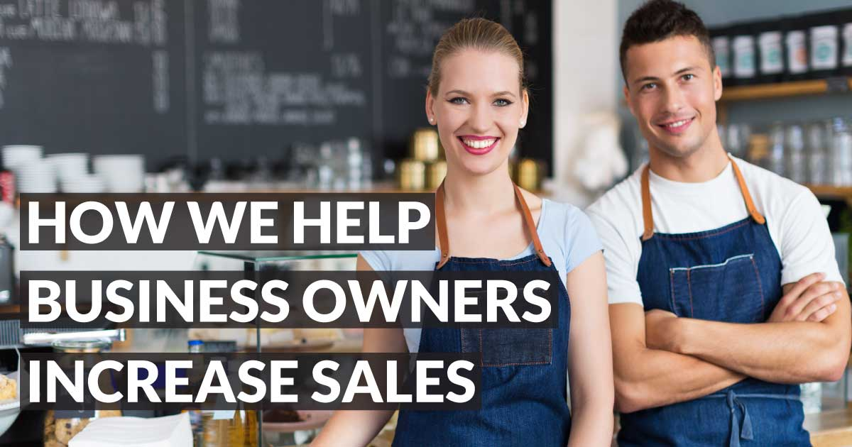 how-we-help-business-owners-increase-sales